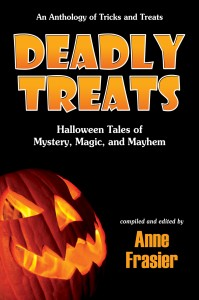 Deadly Treats edited by Anne Frasier