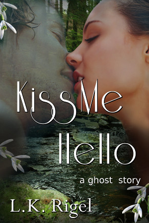 Kiss Me Hello